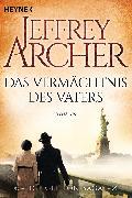 Cover-Bild zu Archer, Jeffrey: Das Vermächtnis des Vaters (eBook)