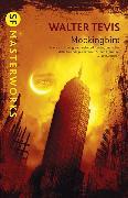 Cover-Bild zu Tevis, Walter: Mockingbird