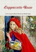 Cover-Bild zu Cappuccetto Rosso von Grimm, Perrault and