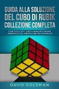 Cover-Bild zu Guida Alla Soluzione Del Cubo Di Rubik Collezione Completa von Goldman, David