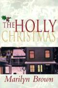 Cover-Bild zu Brown, Marilyn McMeen Miller: The Holly Christmas