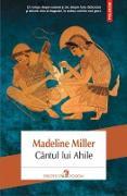 Cover-Bild zu Madeline, Miller: Cântul lui Ahile (eBook)