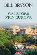 Cover-Bild zu Bryson, Bill: Calatorii prin Europa (eBook)