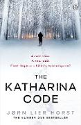 Cover-Bild zu Horst, Jørn Lier: The Katharina Code (eBook)