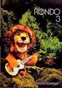 Cover-Bild zu Rondo. Musiklehrgang für die Grundschule - Neubearbeitung / Schülerbuch 3. Schuljahr von Keller, Karl H