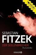 Cover-Bild zu Fitzek, Sebastian: Der Seelenbrecher (eBook)