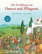 Cover-Bild zu Die Erzählung von Ostern und Pfingsten von Oberthür, Rainer