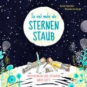 Cover-Bild zu So viel mehr als Sternenstaub von Oberthür, Rainer