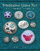 Cover-Bild zu Mercedes Trujillo Arango, Maria: Meditative Stone Art
