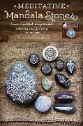 Cover-Bild zu Mercedes Trujillo Arango, Maria: Meditative Mandala Stones: Create Beautiful Designs While Relaxing and Focusing