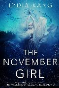 Cover-Bild zu Kang, Lydia: The November Girl (eBook)