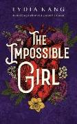 Cover-Bild zu Kang, Lydia: The Impossible Girl