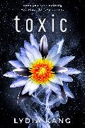 Cover-Bild zu Kang, Lydia: Toxic (eBook)