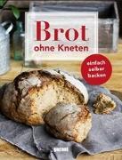 Cover-Bild zu garant Verlag GmbH (Hrsg.): Brot ohne Kneten