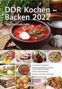 Cover-Bild zu garant Verlag GmbH (Hrsg.): DDR Kochen - Backen 2022 Wochenkalender