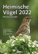 Cover-Bild zu garant Verlag GmbH (Hrsg.): Wochenkalender Heimische Vögel 2022