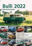 Cover-Bild zu garant Verlag GmbH (Hrsg.): VW Bulli 2022 Wochenkalender