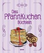 Cover-Bild zu garant Verlag GmbH (Hrsg.): Das Pfannkuchenbüchlein