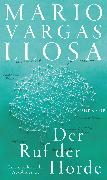 Cover-Bild zu Vargas Llosa, Mario: Der Ruf der Horde (eBook)