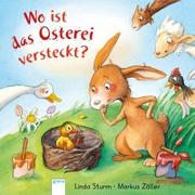 Cover-Bild zu Sturm, Linda: Wo ist das Osterei versteckt?
