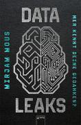 Cover-Bild zu Mous, Mirjam: Data Leaks (2). Wer kennt deine Gedanken?
