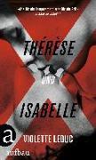Cover-Bild zu Leduc, Violette: Thérèse und Isabelle