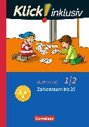 Cover-Bild zu Klick! inklusiv - Grundschule / Förderschule - Mathematik 1./2. Schuljahr. Zahlenraum bis 20. Themenheft 3 von Burkhart, Silke