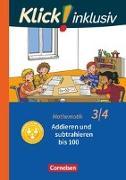 Cover-Bild zu Klick! inklusiv - Grundschule / Förderschule - Mathematik. 3./4. Schuljahr. Addieren und subtrahieren von Burkhart, Silke