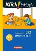 Cover-Bild zu Klick! inklusiv - Grundschule / Förderschule - Mathematik 1./2. Schuljahr. Zahlenraum bis 10. Themenheft 1 von Burkhart, Silke
