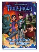 Cover-Bild zu Hoffart, Nicole (Chefred.): Trolljäger: Das große Buch der Trolljäger