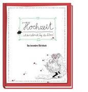 Cover-Bild zu Reichert, Katja (Illustr.): Hochzeit ist der schönste Tag im Leben - Das besondere Gästebuch