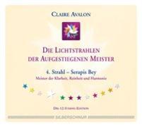 Cover-Bild zu Die Lichtstrahlen der Aufgestiegenen Meister von Avalon, Claire