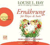 Cover-Bild zu Ernährung für Körper und Seele von Hay, Louise L.