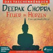 Cover-Bild zu Feuer im Herzen von Chopra, Deepak
