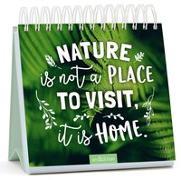 Cover-Bild zu Nature is not a place to visit, it is home von Magunia, Carolin (Illustr.)