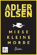 Cover-Bild zu Adler-Olsen, Jussi: Miese kleine Morde (eBook)