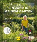 Cover-Bild zu Ein Jahr in meinem Garten (eBook) von Kloet, Jacqueline Van Der