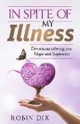 Cover-Bild zu Dix, Robin: In Spite Of My Illness (eBook)