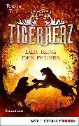 Cover-Bild zu Dix, Robin: Tigerherz - Der Berg des Feuers (eBook)