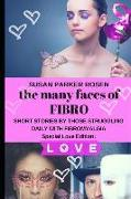 Cover-Bild zu Rosen, Susan Parker: The Many Faces of Fibro: Short Stories by Those Struggling Daily with Fibromyalgia - Special Love Edition