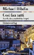 Cover-Bild zu Dibdin, Michael: Così fan tutti (eBook)