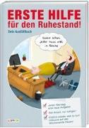 Cover-Bild zu Erste Hilfe für den Ruhestand - Jeden Werktag eine Aufgabe gegen Langeweile von Lars, Mario