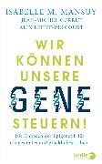 Cover-Bild zu Wir können unsere Gene steuern! (eBook) von Lefief-Delcourt, Alix