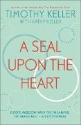 Cover-Bild zu Keller, Timothy: Seal Upon the Heart (eBook)
