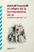Cover-Bild zu El origen de la hermenéutica de sí (eBook) von Foucault, Michel