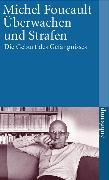 Cover-Bild zu Überwachen und Strafen von Foucault, Michel