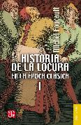 Cover-Bild zu Historia de la locura en la época clásica, I (eBook) von Foucault, Michel