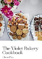 Cover-Bild zu Ptak, Claire: The Violet Bakery Cookbook (eBook)