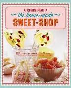 Cover-Bild zu Ptak, Claire: HOME-MADE SWEET SHOP