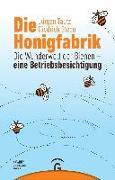 Cover-Bild zu Tautz, Jürgen: Die Honigfabrik